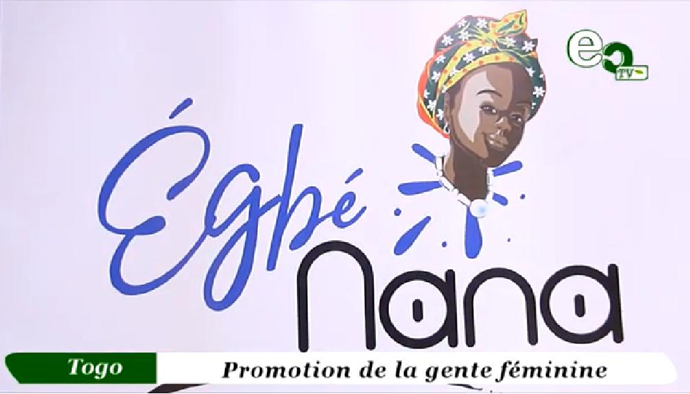 Egbe Nana » pour pousser la jeune gente féminine togolaise à